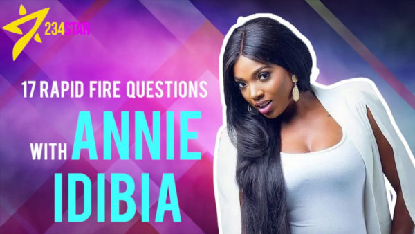 Annie Idibia talks Feminism, First Crush & 2Baba on 17 Rapid Fire Questions | WATCH