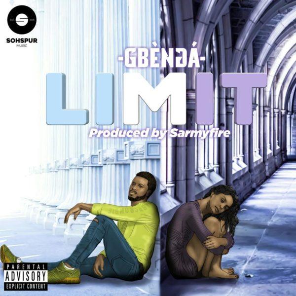 New Music: Gbèngá - Limit   BellaNaija