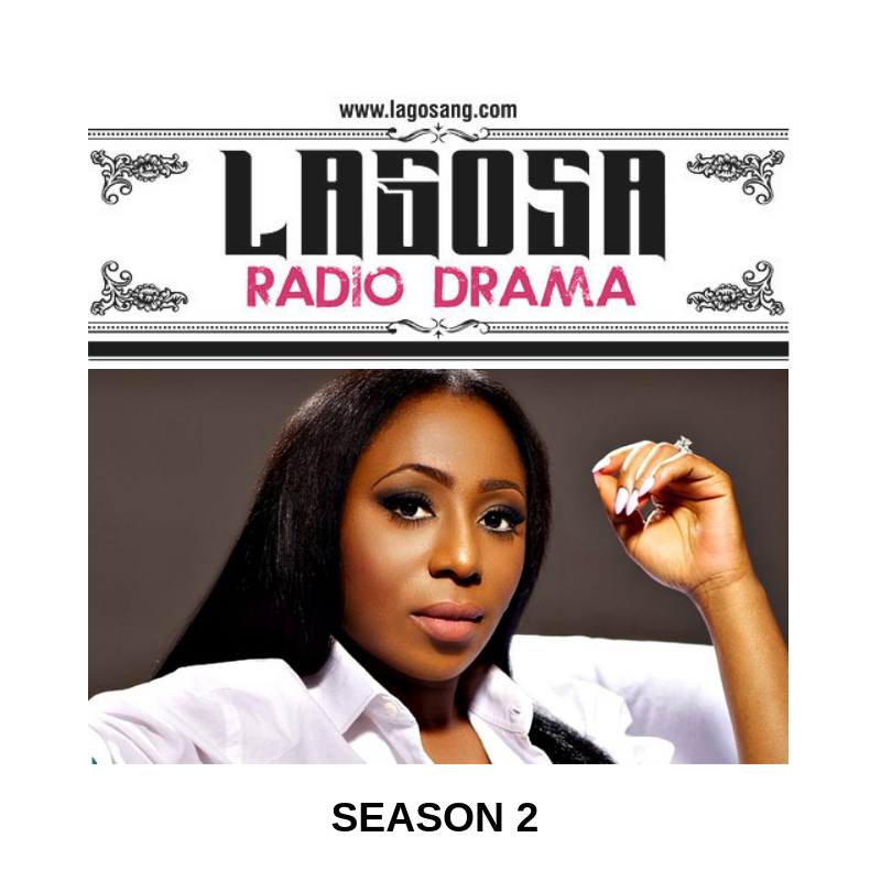 LAGOSA is back for Season 2! Get the Scoop on Radio Drama starring Femi Jacobs, Dakore Egbuson-Akande, Olu Jacobs