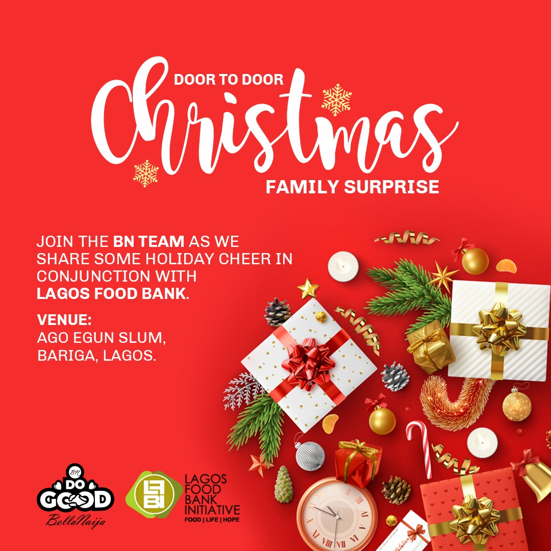 Follow the #BNDoGood2018 Train as we Go Door-To-Door with Lagos Food Bank to Surprise Families This Christmas!