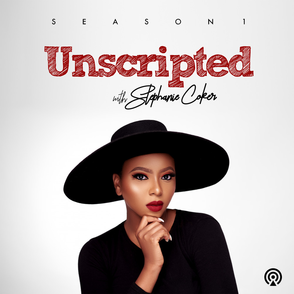 Stephanie Coker's New Podcast Series is all about Unfiltered Conversations! Listen to Episode 1 on BN