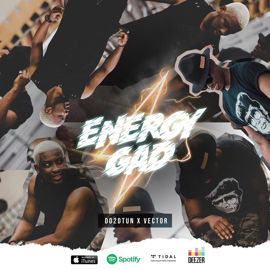 New Music: Do2dtun feat. Vector – Energy Gad