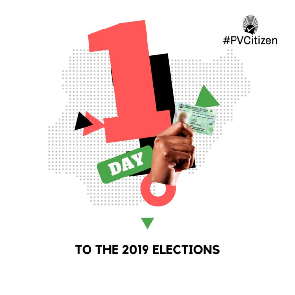 #PVCitizen: Go Out To Vote Your Candidate Tomorrow | BellaNaija