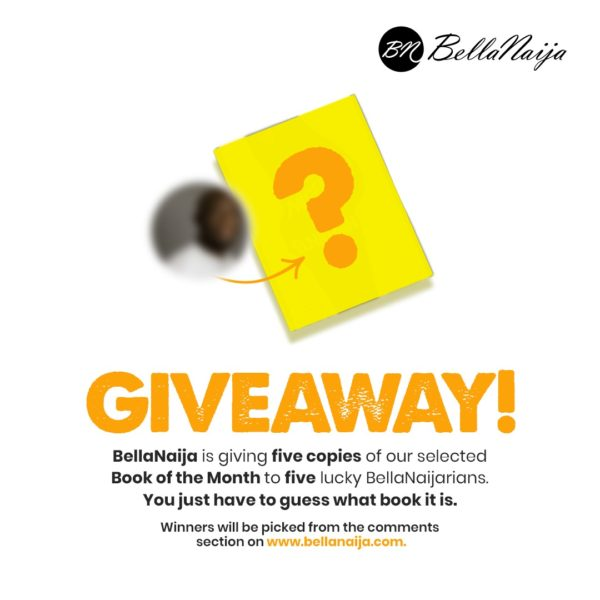 Guess the February BellaNaija Book of the Month & Win Yourself a Copy! Easy as 1, 2, 3