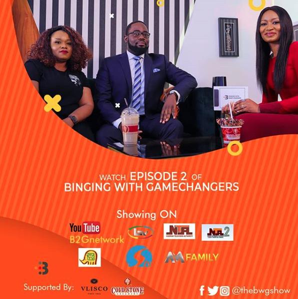 Episode 2 of 'Binging with GameChangers' features Banke Meshida-Lawal & Kubi Udofia   WATCH Not on BN