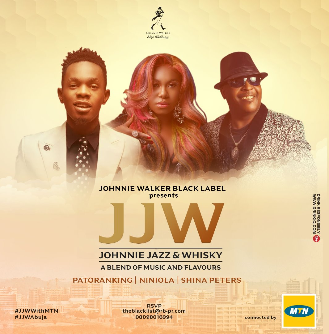 Enjoy an Evening of Johnnie, Jazz & Whiskey Live in Abuja with Sir Shina Peters, Niniola & Patoranking