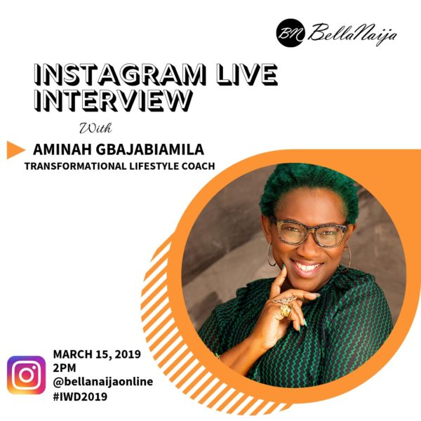 Hey BellaNaijarians! Come Ask Your Questions on BellaNaija's Instagram Live Interview with Amazing Transformational Lifestyle Coach Aminah Gbajabiamila