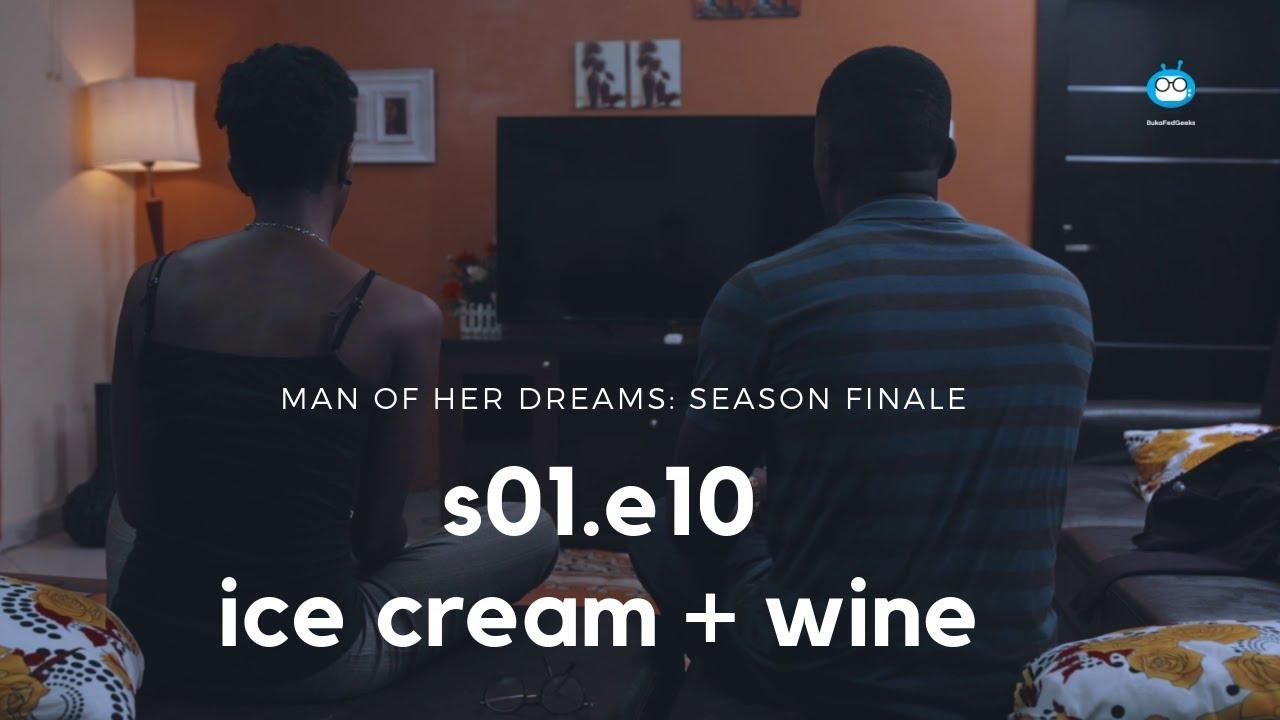 Man of Her Dreams season 1 finale episode 10