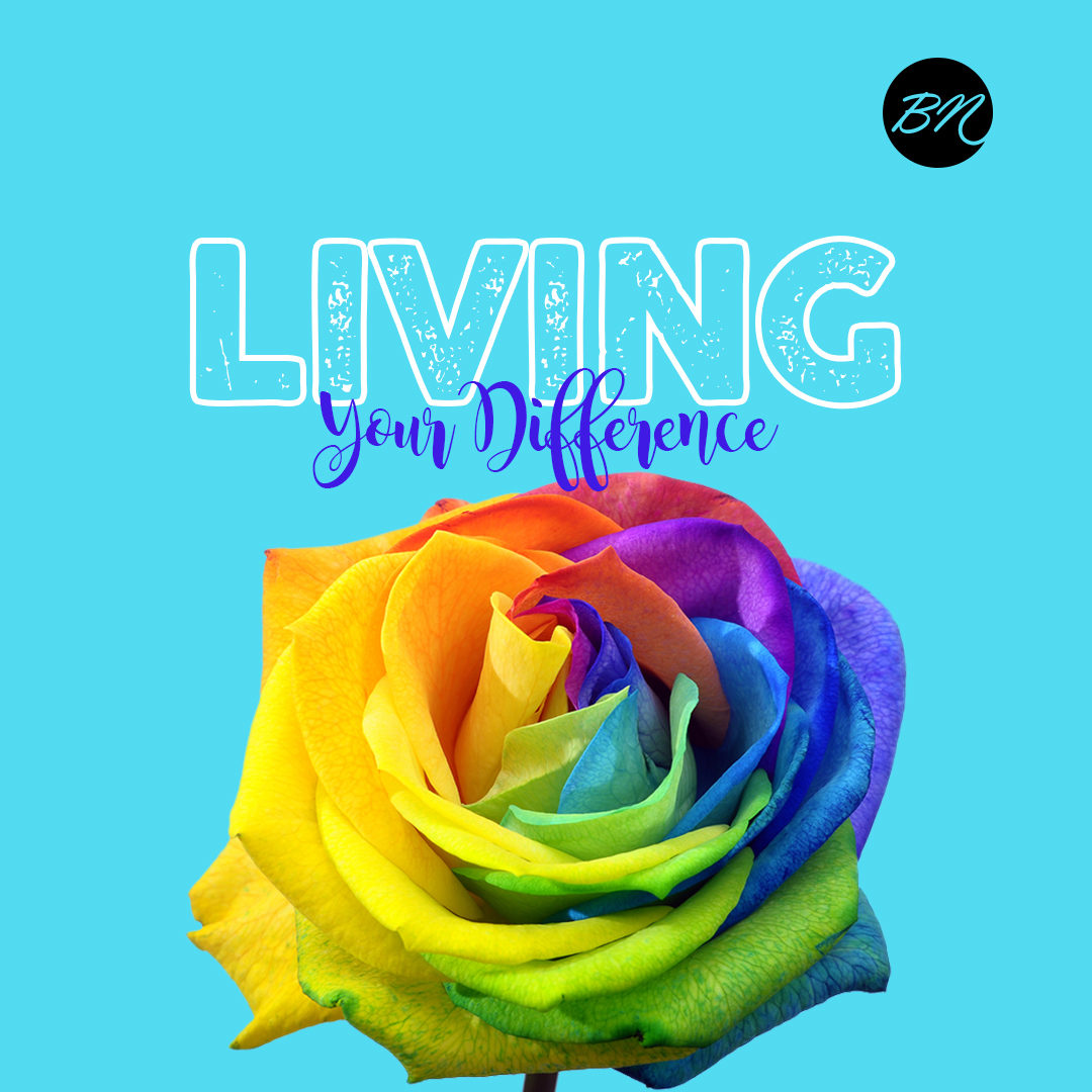 Living Your Difference