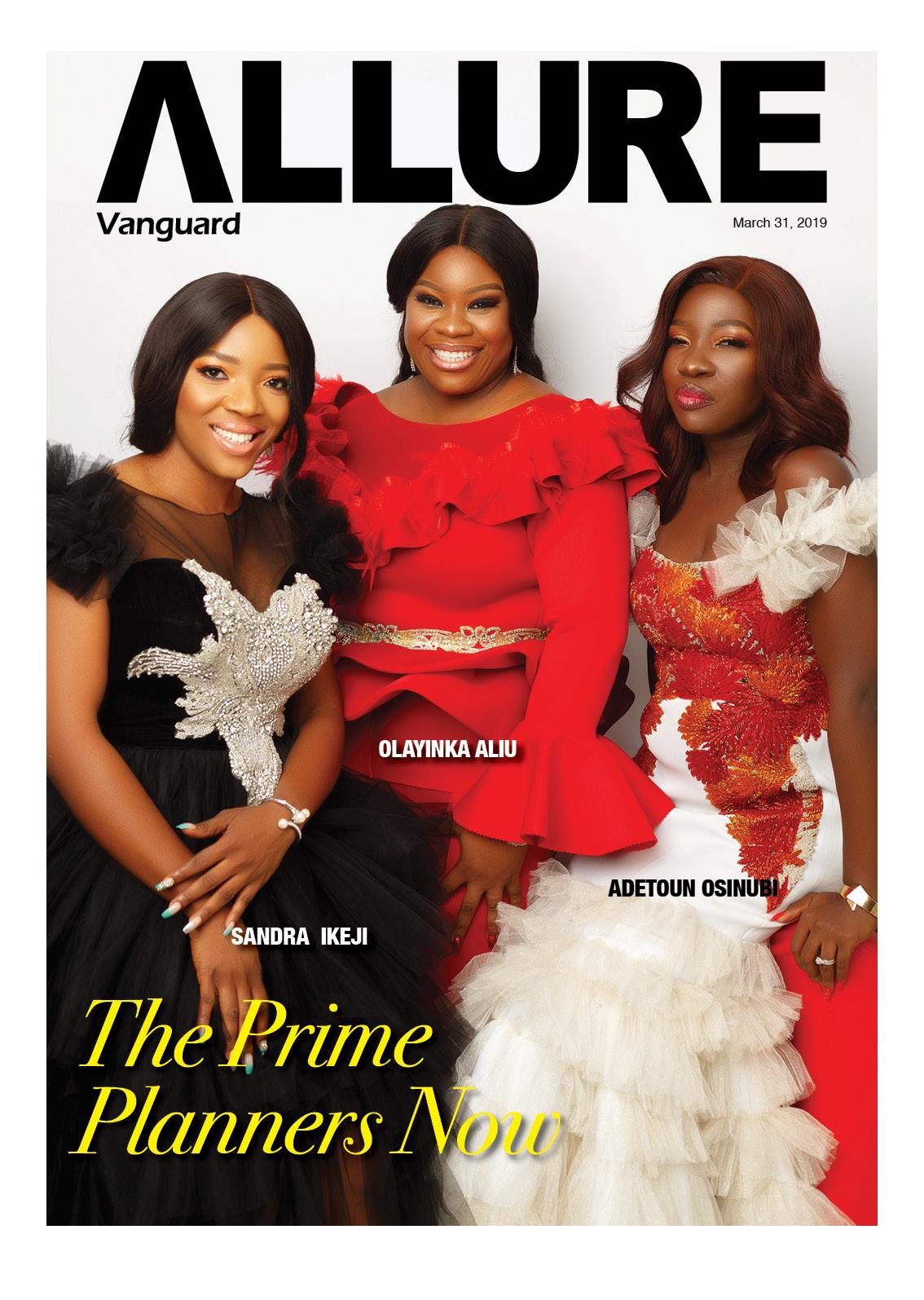 Meet the 'Prime Planners Now' featured on Vanguard Allure's Latest Cover – Sandra Ikeji, Yinka Aliu & Adetoun Osinubi