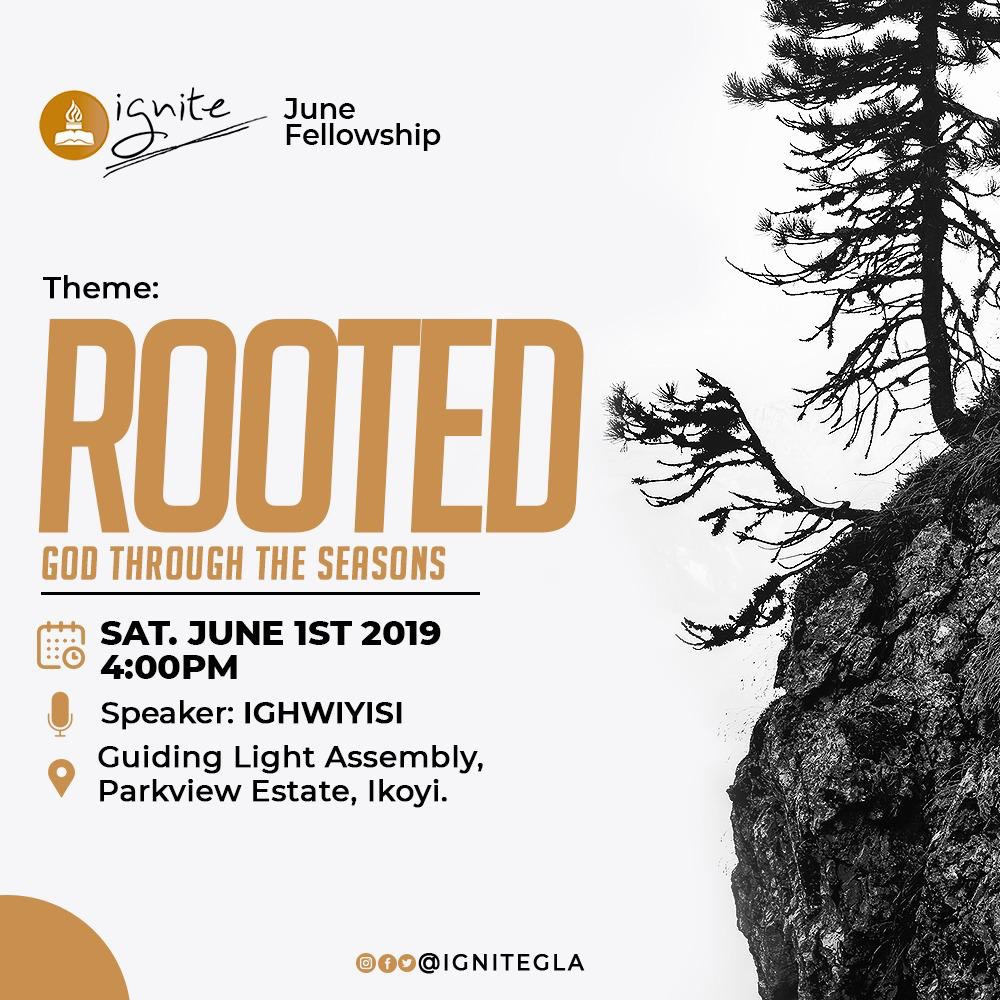 Don't Miss Ignite GLA's Monthly Fellowship themed 'Rooted: God Through the Seasons'   Saturday, June 1st