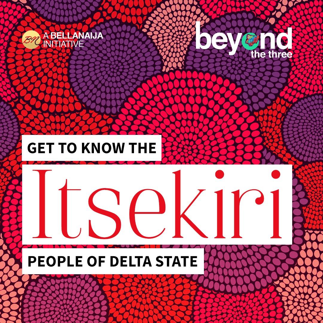 Beyond the Three: Rooli Teaches Us About the Itsekiri People of Ode-Itsekiri