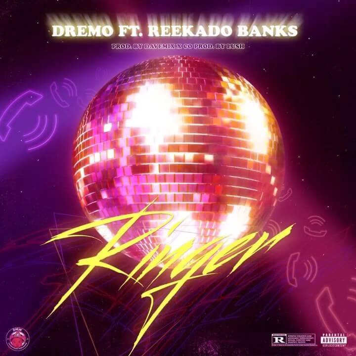 New Music: Dremo feat. Reekado Banks – Ringer