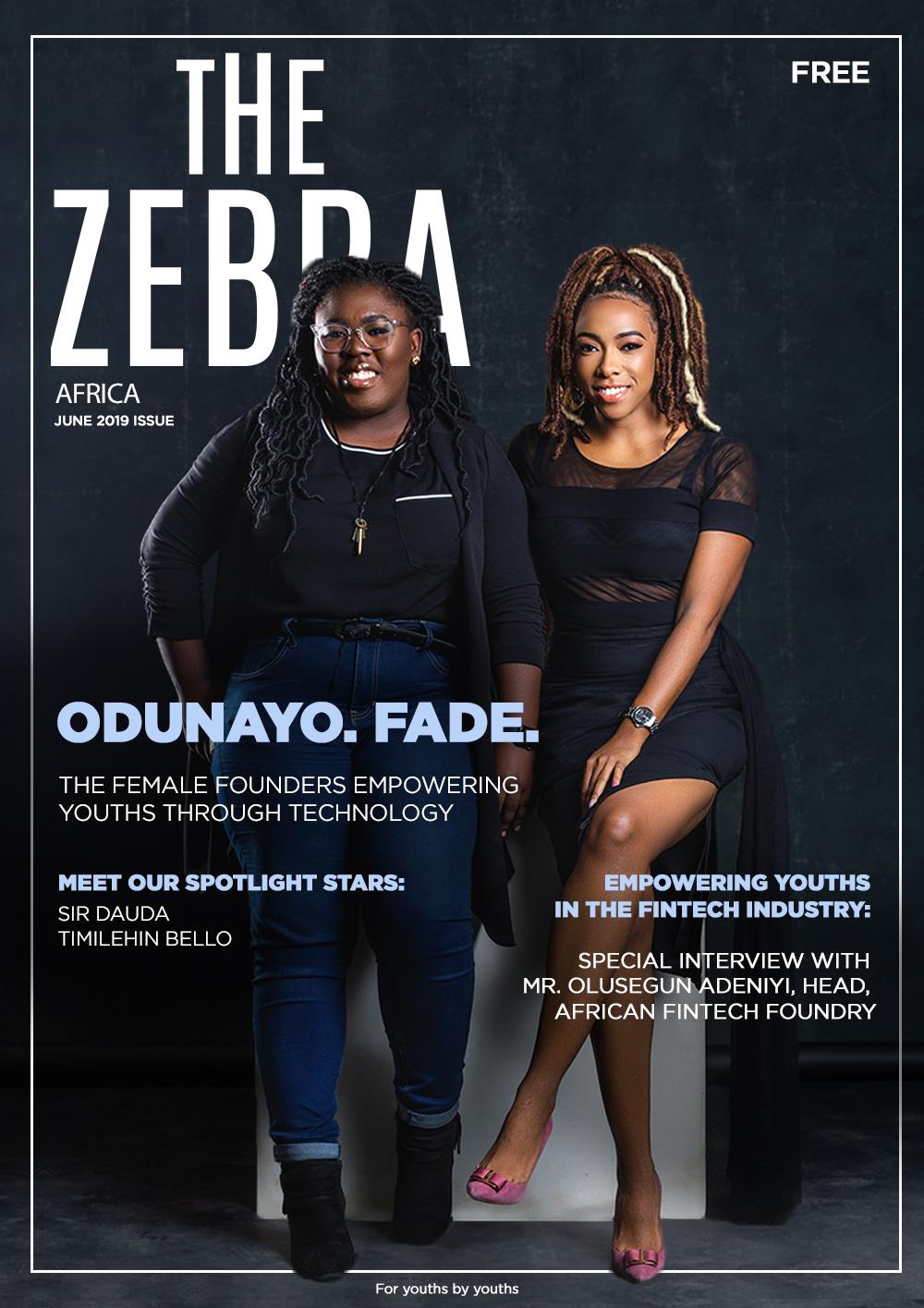 Fade Ogunro & Odunayo Eweniyi cover the June Issue of the Zebra Magazine
