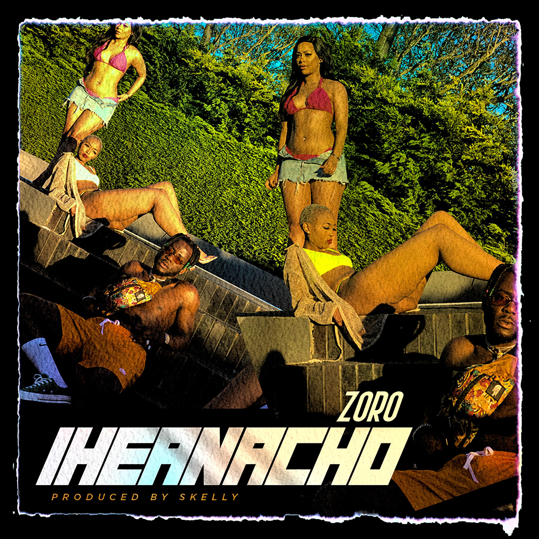 New Music: Zoro – Iheanacho