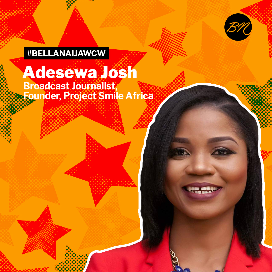 #BellaNaijaWCW: Celebrating Adesewa Josh – Broadcast Journalist & Founder, Project Smile Africa