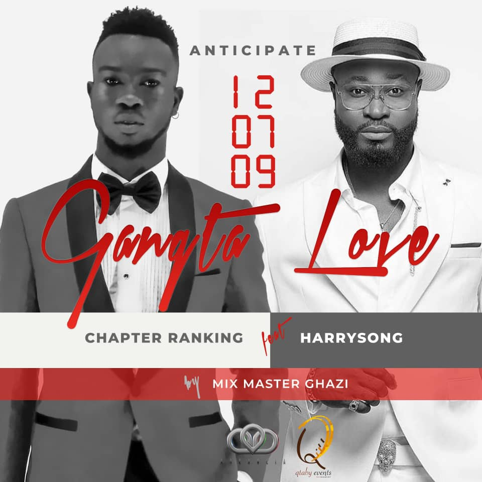 New Music: ChapterRanking feat Harrysong – Gangsta Love
