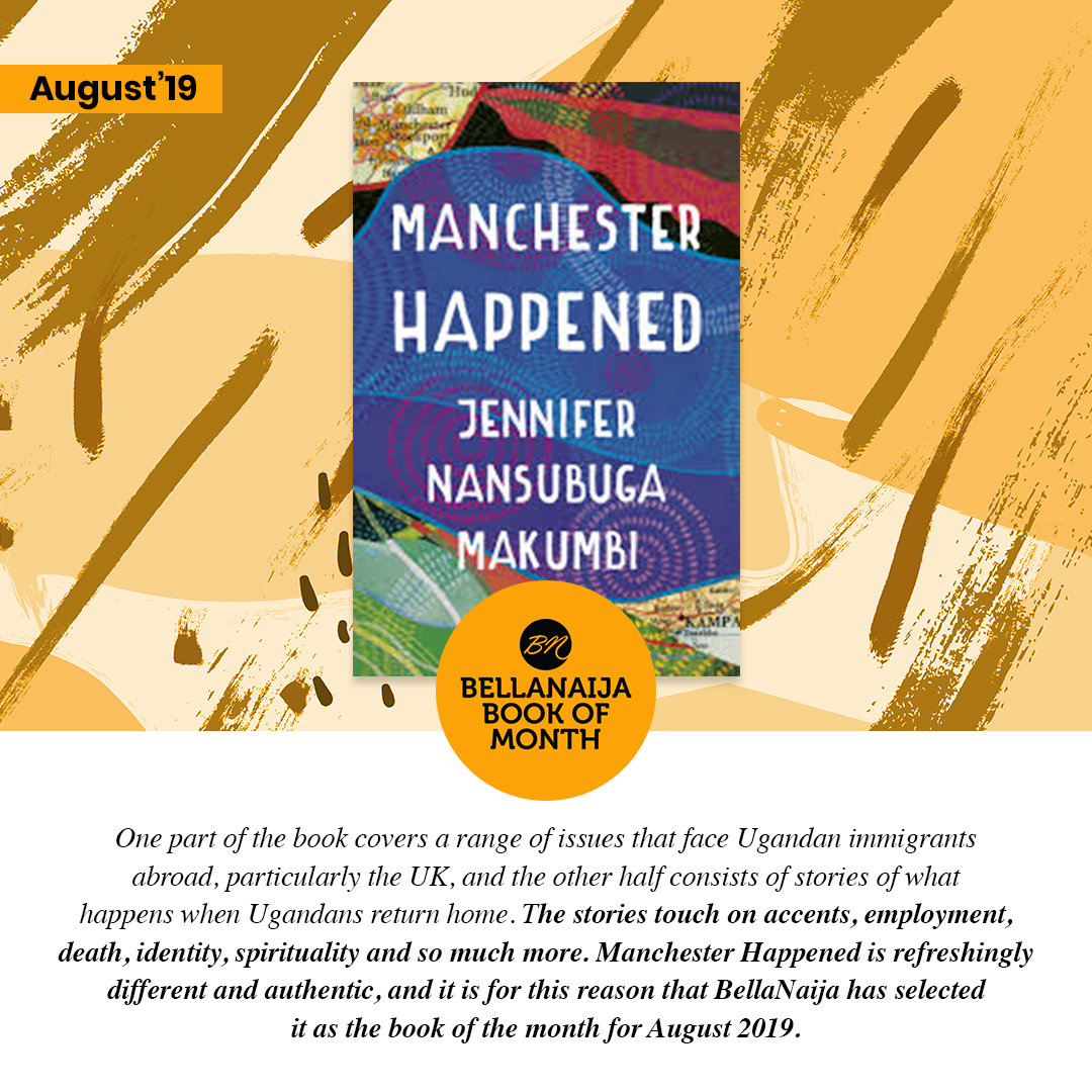 BN Book of the Month: Manchester Happened by Jennifer Nansubuga Makumbi