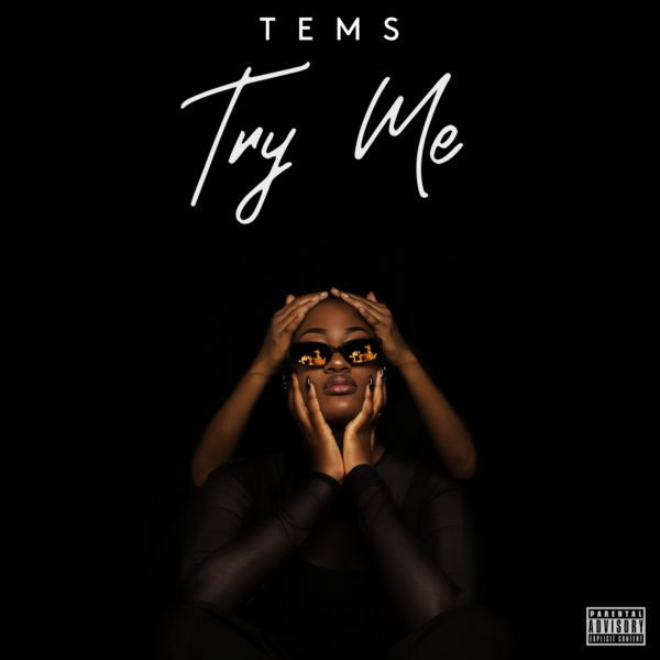 New Video: Tems - Try Me