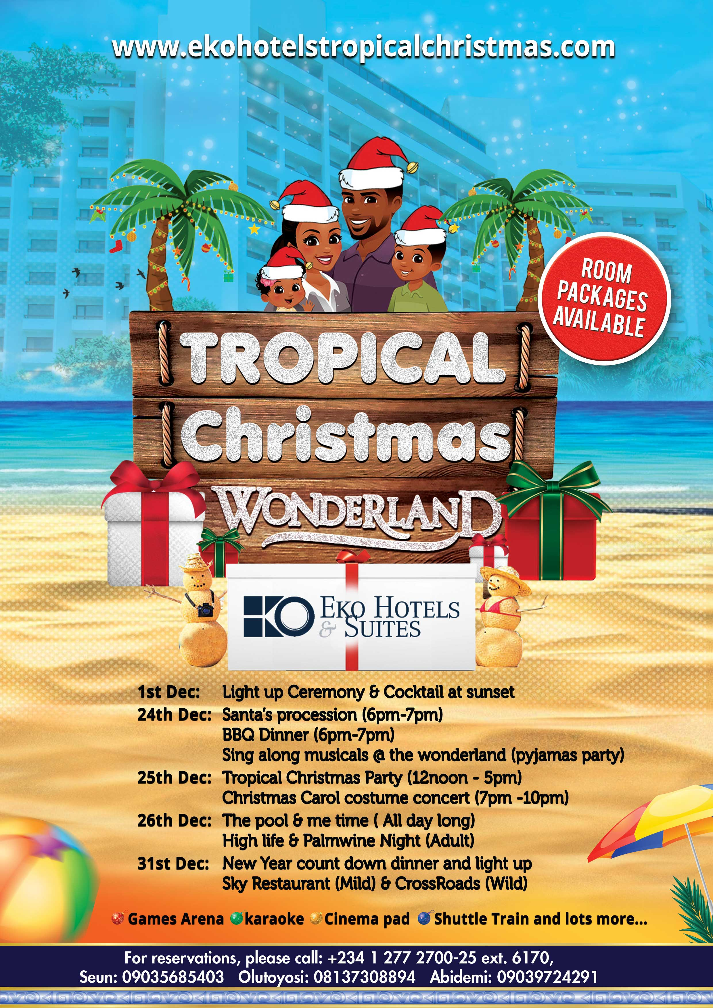 Tropical Christmas.Get Ready For 5 Days Of Intense Fun Entertainment At The
