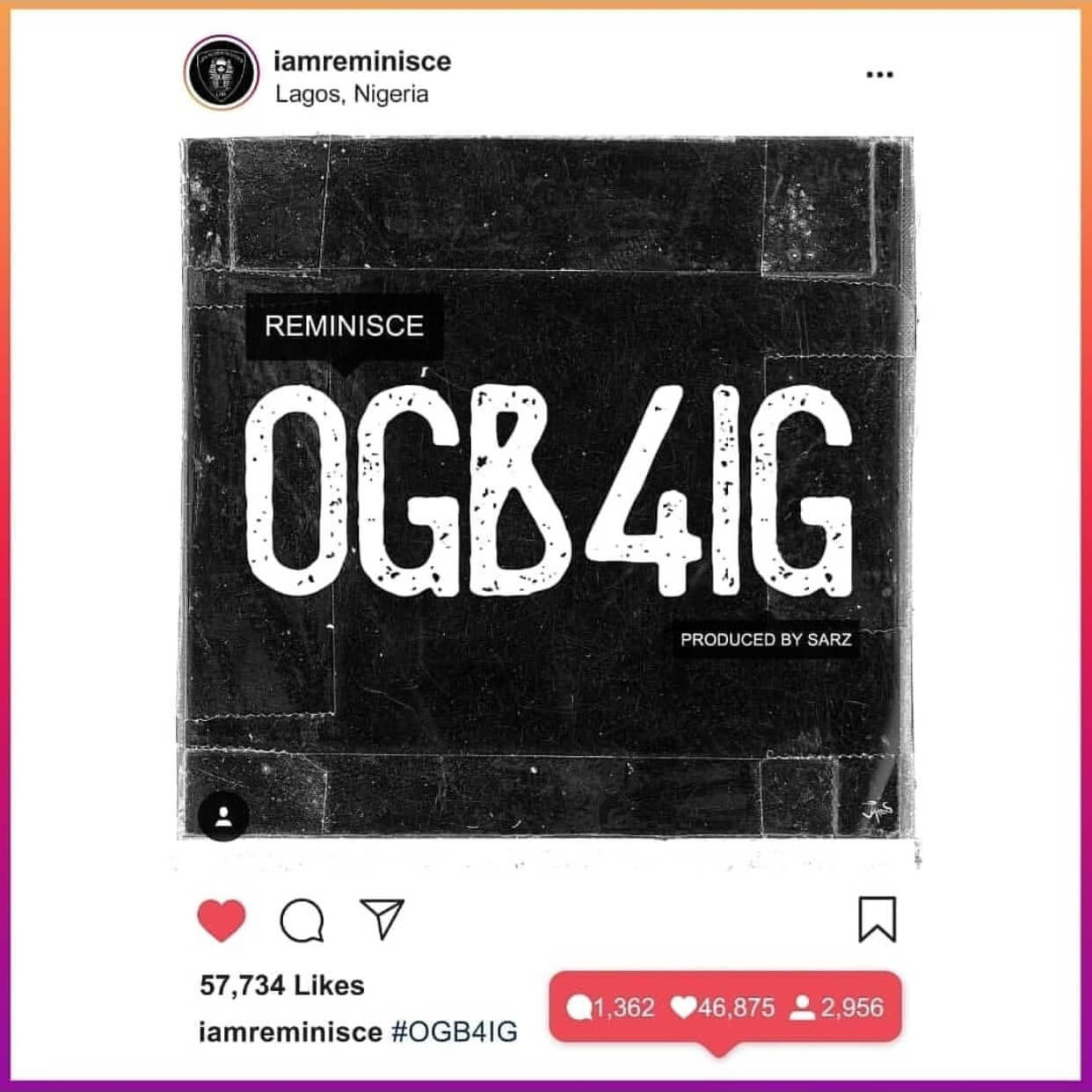 New Music: Reminisce – OGB4IG