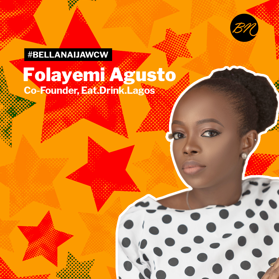 """Folayemi """"Folly"""" Agusto of Eat.Drink.Lagos is Our #BellaNaijaWCW this Week!"""
