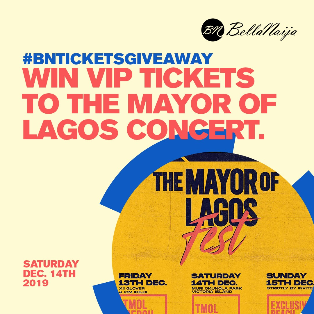 Hey BellaNaijarians! Here's How You Can Win VIP Tickets to Attend 'The Mayor of Lagos Concert' on Saturday, 14th December