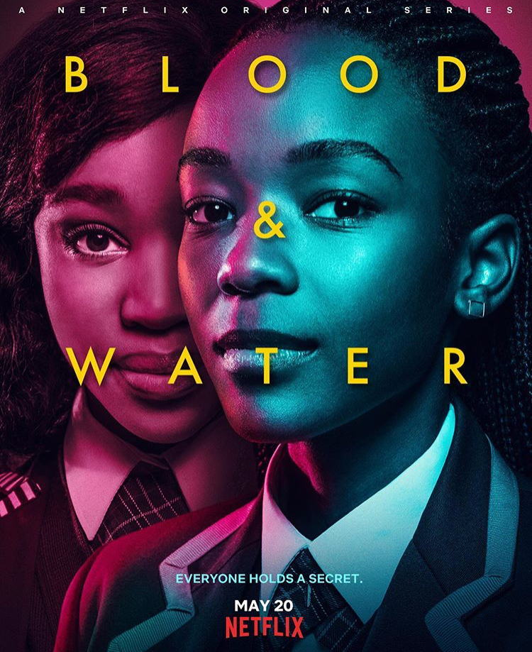 """WATCH the Teaser for Netflix's African Original """"Blood & Water ..."""