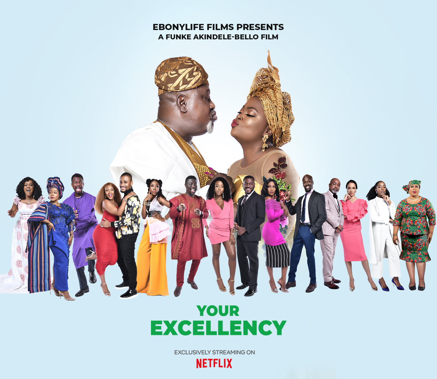 Get Ready to have a Good Movie Time as Ebonylife Films debuts its  Blockbuster Movie, Your Excellency on Netflix   July 10   BellaNaija