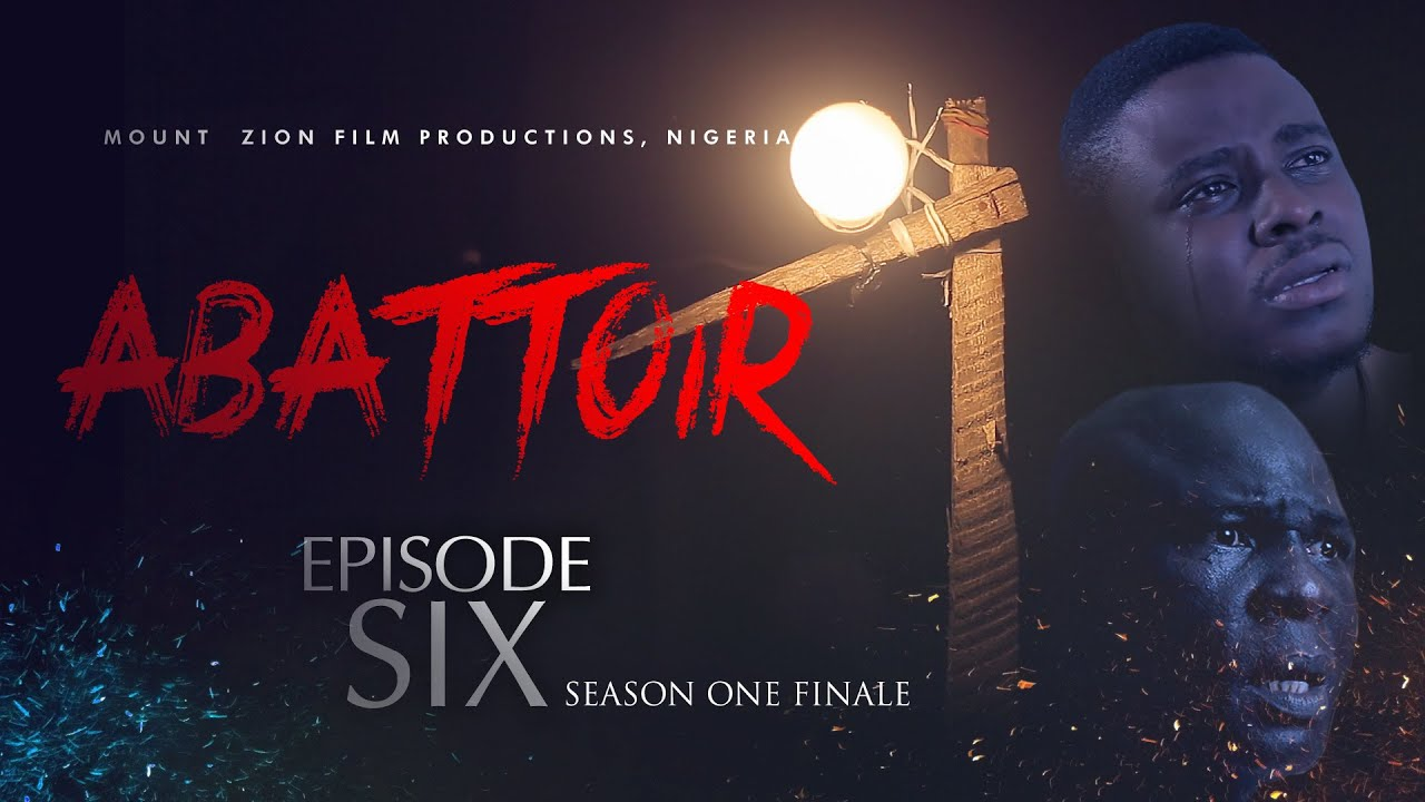 season one episode 6 abattoir, damilola mike bamiloye web series, latest mount zion movies, SD news blog, nigerian entertainment blog, abuja entertainment blog, nigerian bloggers 2020, abuja lifestyle bloggers 2020