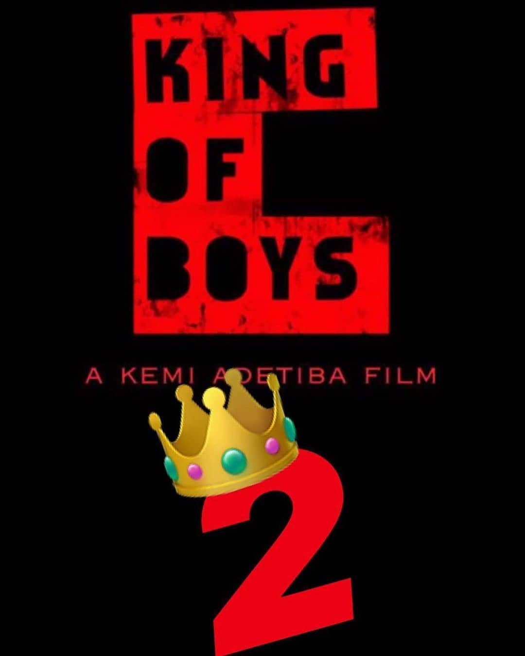 """Finally! We Have the First Teaser for Kemi Adetiba's """"King Of Boys II"""""""