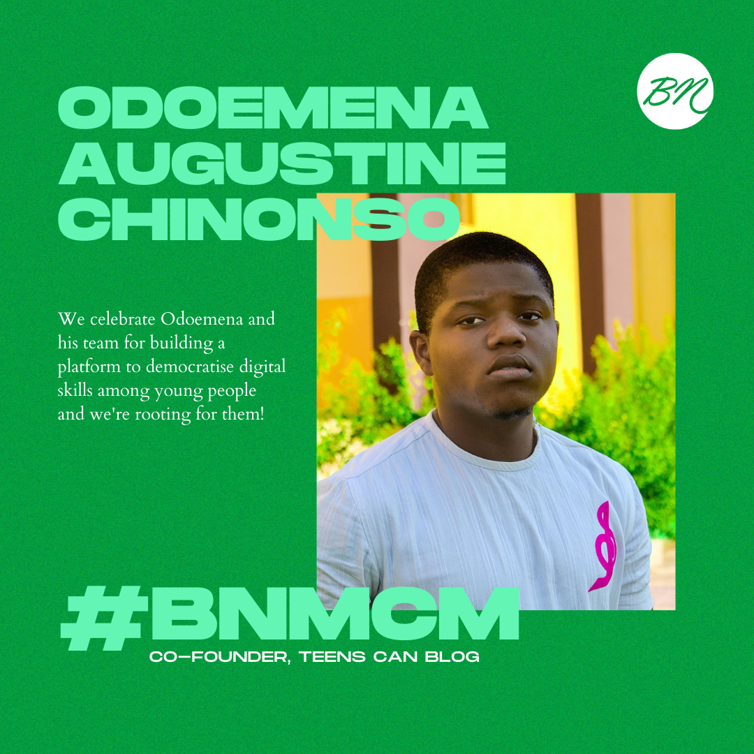 Odoemena Augustine Chinonso of Teens Can Blog is Our #BellaNaijaMCM this Week!
