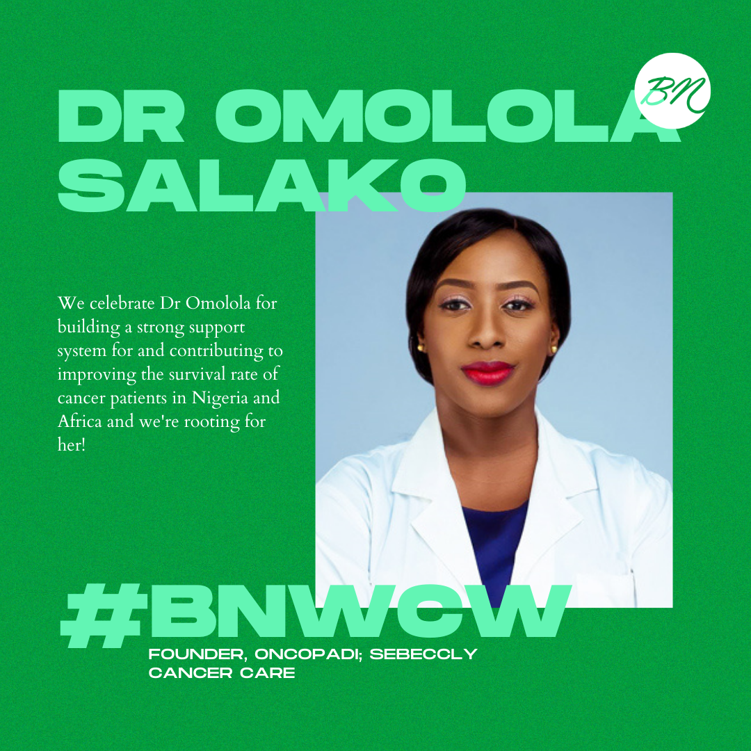 """""""The People's Oncologist"""" Dr Omolola Salako of Oncopadi & Sebeccly Cancer Care is our #BellaNaijaWCW this Week!"""
