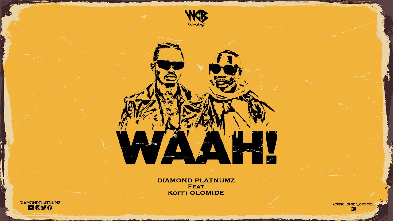 New Music: Diamond Platnumz feat. Koffi Olomide – Waah!