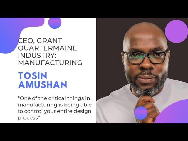 """Tosin Amushan of Grant Quartermaine talks Furniture Manufacturing on this Episode of """"Under 40 CEOs"""""""