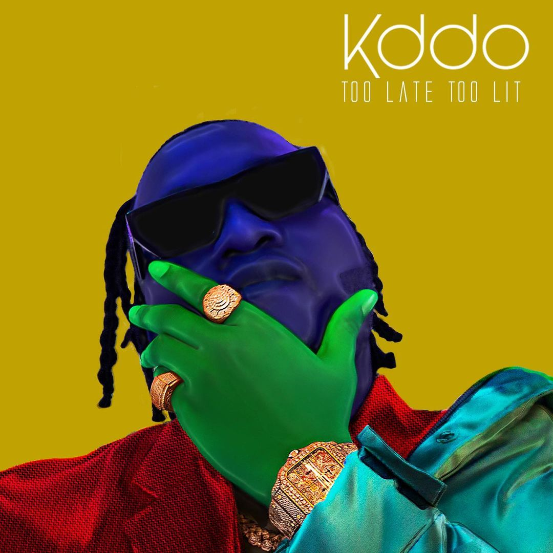 New EP: KDDO – Too Late Too Lit Image